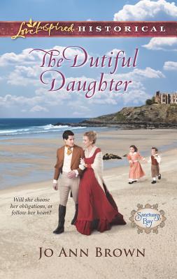 The Dutiful Daughter - Brown, Jo Ann