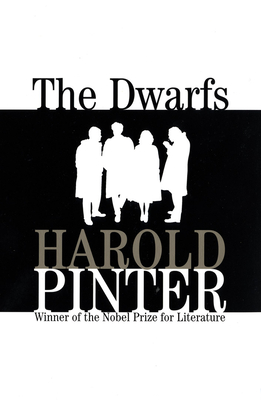 The Dwarfs - Pinter, Harold