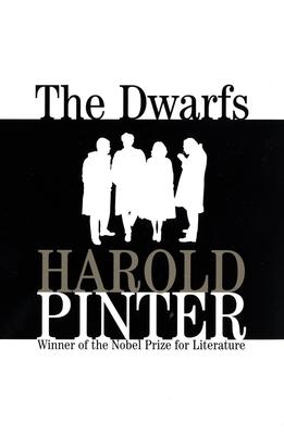 The Dwarfs - Pinter, Harold