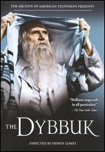 The Dybbuk - Sidney Lumet