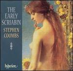 The Early Scriabin