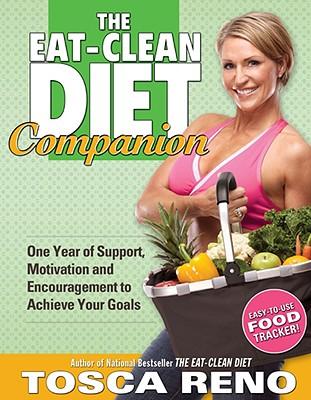 The Eat-Clean Diet Companion - Reno, Tosca
