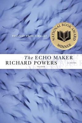 The Echo Maker - Powers, Richard