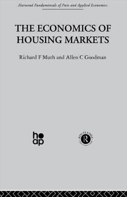 The Economics of Housing Markets - Goodman, A, and Muth, R