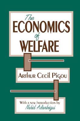The Economics of Welfare - Pigou, Arthur