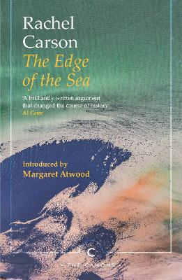 The Edge of the Sea - Carson, Rachel, and Atwood, Margaret (Introduction by)