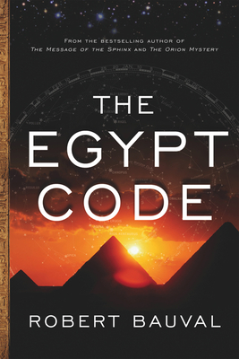 The Egypt Code - Bauval, Robert