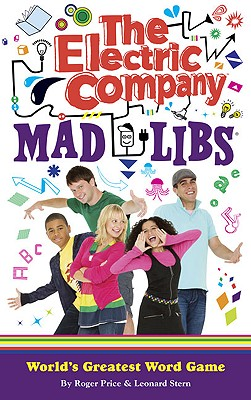 The Electric Company Mad Libs - Price, Roger, and Stern, Leonard