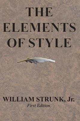 The Elements of Style - Strunk Jr, William