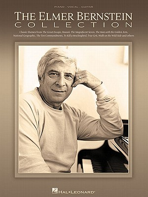 The Elmer Bernstein Collection - Bernstein, Elmer (Composer)