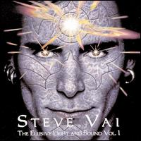 The Elusive Light and Sound, Vol. 1 - Steve Vai