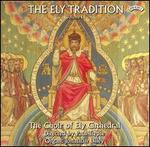 The Ely Tradition, Vol. 1