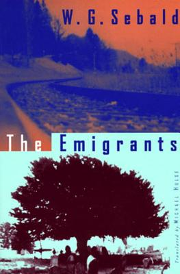The Emigrants - Sebald, W G, and Hulse, Michael (Translated by)