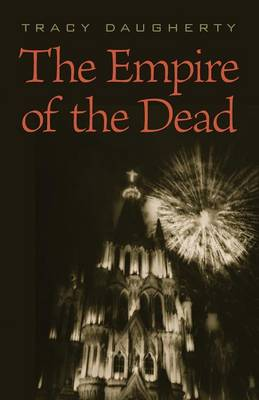The Empire of the Dead - Daugherty, Tracy