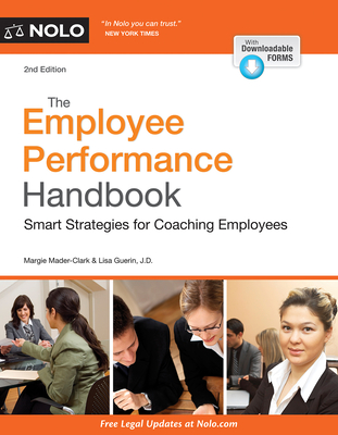 The Employee Performance Handbook: Smart Strategies for Coaching Employees - Mader Clark, Margaret