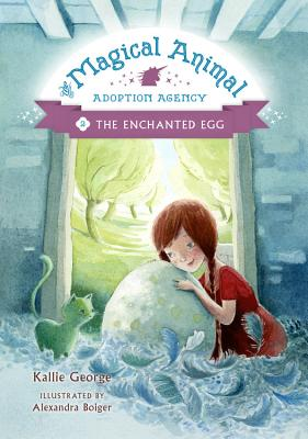 The Enchanted Egg - George, Kallie, and Boiger, Alexandra (Cover design by)