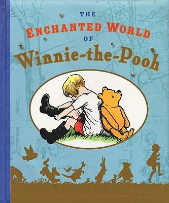 The Enchanted World of Winnie-The-Pooh - Milne, A A