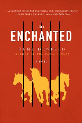 The Enchanted - Denfeld, Rene