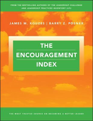 The Encouragement Index - Kouzes, James M