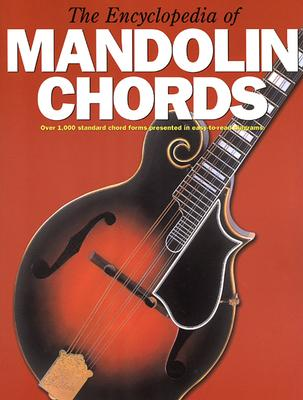 The Encyclopedia of Mandolin Chords - Amsco Publications (Creator)
