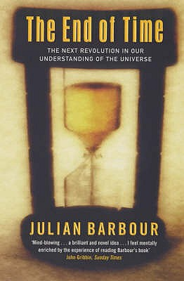 The End Of Time - Barbour, Julian B.