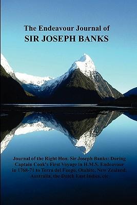 The Endeavour Journal of Sir Joseph Banks - Banks, Joseph, Sir, and Banks, Sir Joseph