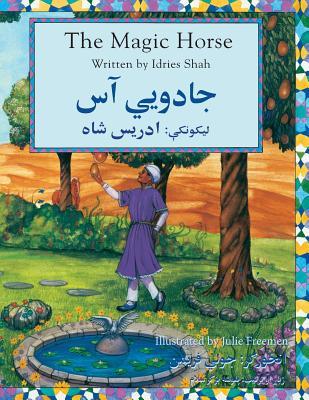 The (English and Pashto Edition) Magic Horse - Shah, Idries, and Freeman, Julie(Ill.)