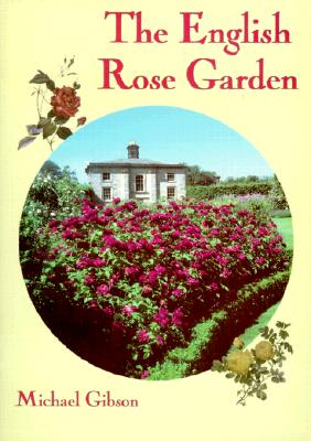 The English Rose Garden - Gibson, Michael
