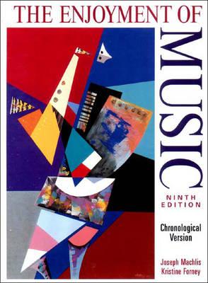The Enjoyment of Music: An Introduction to Perceptive Listening - Machlis, Joseph, and Baker, Nicholson