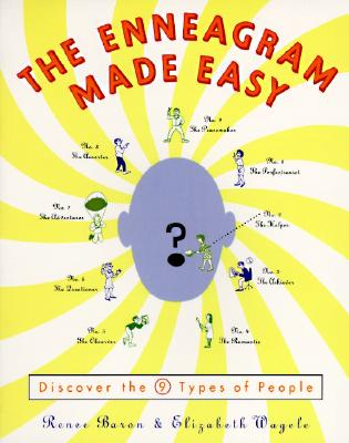 The Enneagram Made Easy: Discover the 9 Types of People - Baron, Renee, and Wagele, Elizabeth