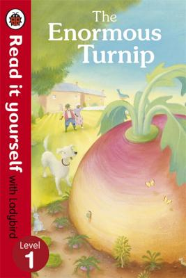 The Enormous Turnip: Read it yourself with Ladybird: Level 1 -