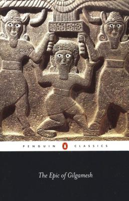 The Epic of Gilgamesh - Sandars, N K (Introduction by)