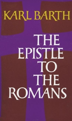 The Epistle to the Romans - Barth, Karl