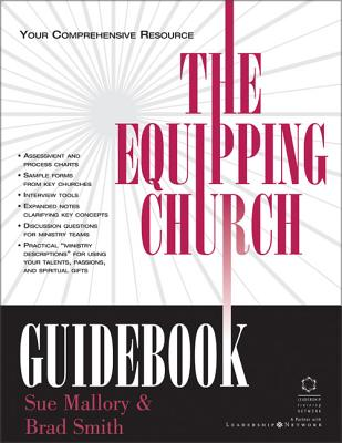 The Equipping Church Guidebook: Your Comprehensive Resource - Mallory, Sue