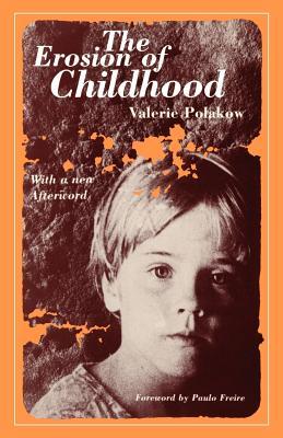 The Erosion of Childhood - Polakow, Valerie