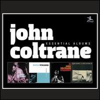The Essential Albums: Lush Life/Soultrane/Stardust/Kenny Burrell & John Coltrane - John Coltrane