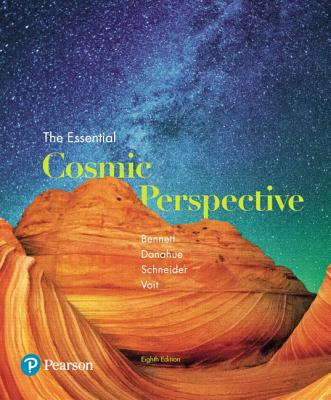 The Essential Cosmic Perspective - Bennett, Jeffrey O., and Donahue, Megan O., and Schneider, Nicholas