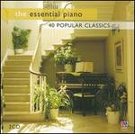The Essential Piano: 40 Popular Classics