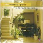 The Essential Piano: 40 Popular Classics