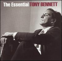 The Essential Tony Bennett [Columbia/Legacy] - Tony Bennett