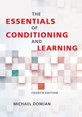 The Essentials of Conditioning and Learning - Domjan, Michael