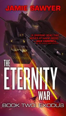The Eternity War: Exodus - Sawyer, Jamie