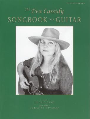 The Eva Cassidy Songbook for Guitar - Cassidy, Hugh