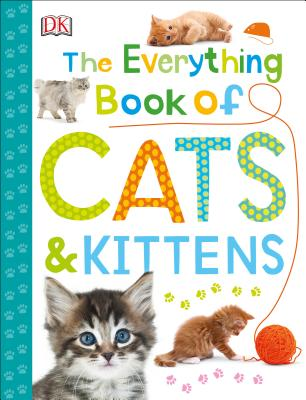 The Everything Book of Cats and Kittens - DK