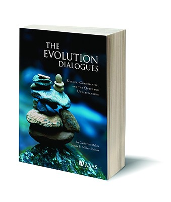 The Evolution Dialogues: Science, Christianity, and the Quest for Understanding - Baker, Catherine, and Miller, James B (Editor)