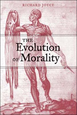 The Evolution of Morality - Joyce, Richard