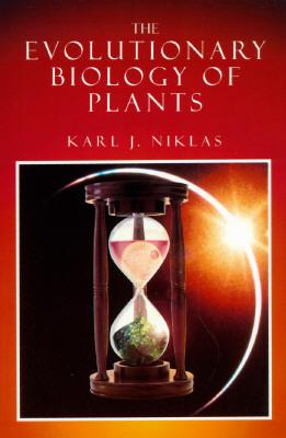 The Evolutionary Biology of Plants - Niklas, Karl J