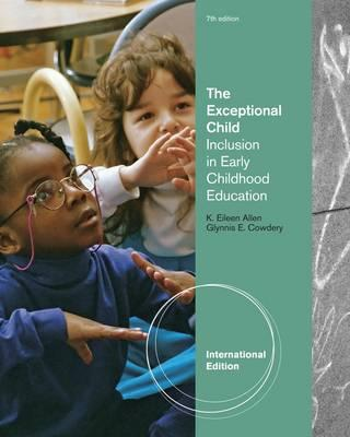 The Exceptional Child: Inclusion in Early Childhood Education - Cowdery, Glynnis Edwards, and Allen, Eileen