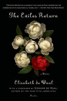 The Exiles Return - de Waal, Elisabeth, and de Waal, Edmund (Foreword by)