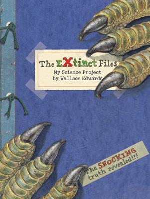 The Extinct Files: My Science Project -